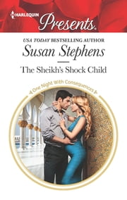 The Sheikh's Shock Child - A Royal Pregnancy Romance ebook by Susan Stephens
