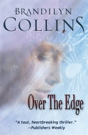 Over The Edge ebook by Brandilyn Collins