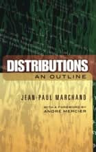 Distributions ebook by Jean-Paul Marchand