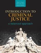 Introduction to Criminal Justice ebook by Brian K. Payne,Nancy E. Marion,Willard M. Oliver