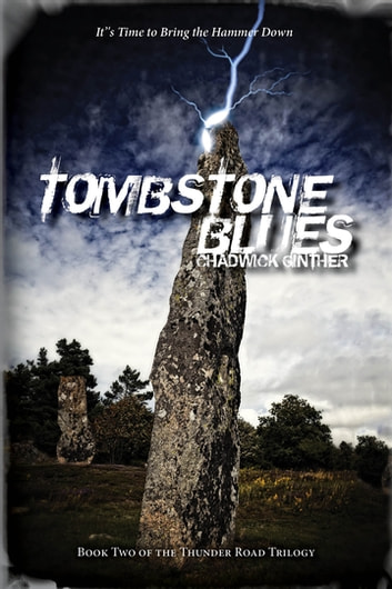 Tombstone Blues ebook by Chadwick Ginther