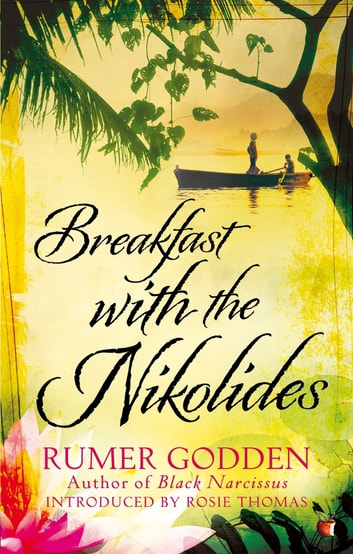 Breakfast with the Nikolides - A Virago Modern Classic eBook by Rumer Godden