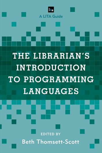 Usability and the mobile web a lita guide ebook integrating libguides into library websites array the librarian u0027s introduction to programming languages ebook by rh kobo com fandeluxe Images