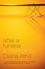 After a Funeral: A Memoir ebook by Diana Athill