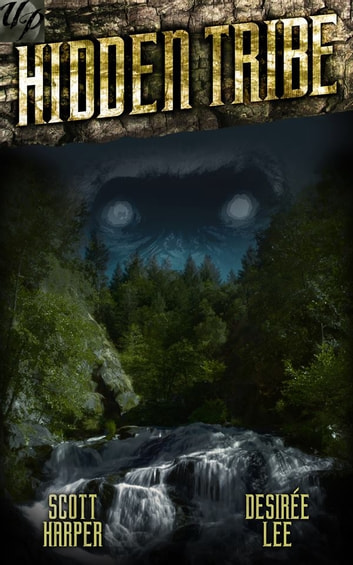 Hidden Tribe ebook by Scott Harper,Desirée Lee