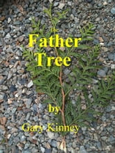The Father Tree ebook by Gary Kinney