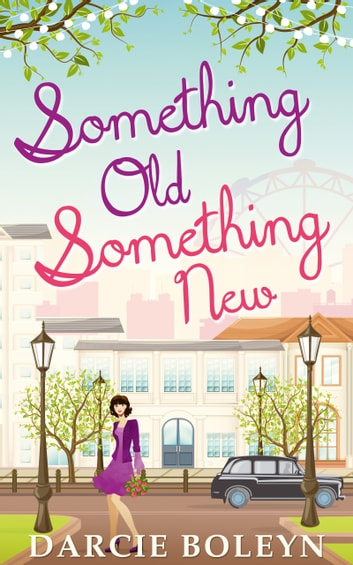 Something Old, Something New ebook by Darcie Boleyn