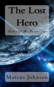 The Lost Hero ebook by Marcus Johnson