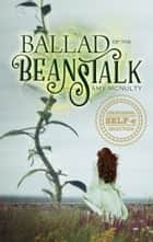 Ballad of the Beanstalk ebook by Amy McNulty
