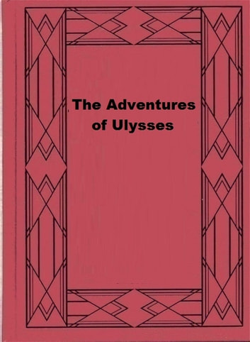 The Adventures of Ulysses ebook by Charles Lamb