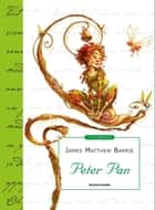 Peter Pan (Mondadori) ebook by James Matthew Barrie, Pina Ballario