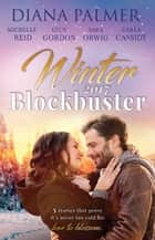 Winter Blockbuster 2017 - 5 Book Box Set 電子書 by Diana Palmer, Michelle Reid, Sara Orwig,...