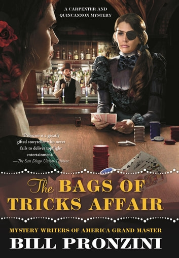 The Bags of Tricks Affair - A Carpenter and Quincannon Mystery ebook by Bill Pronzini
