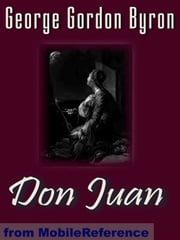 Don Juan (Mobi Classics) ebook by Lord Byron