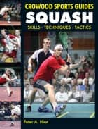 Squash ebook by Peter Hirst