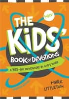 The NIrV Kids' Book of Devotions Updated Edition ebook by Mark Littleton