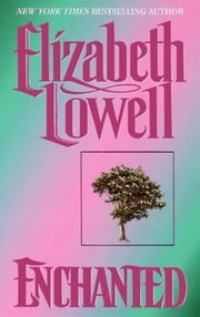 Enchanted ebook by Elizabeth Lowell