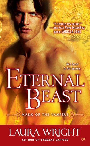 Eternal Beast - Mark of the Vampire eBook by Laura Wright