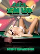 Rack 'Em Up (A Wife Share Gangbang erotica story) ebook by Debbie Brownstone