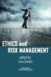 Ethics and Risk Management ebook by Svedin, Lina