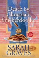 Death by Chocolate Snickerdoodle ebook by
