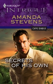 Secrets of His Own ebook by Amanda Stevens
