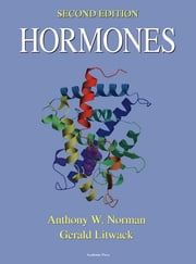 Hormones ebook by Anthony W. Norman,Gerald Litwack