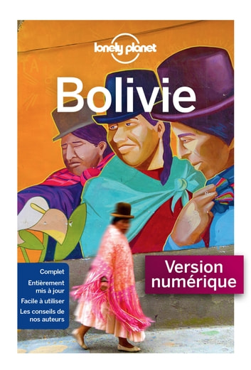 Bolivie 7ed ebook by LONELY PLANET FR