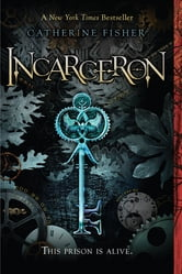 Incarceron ebook by Catherine Fisher