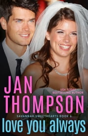 Love You Always - Contemporary Christian Romance with Suspense ebook by Jan Thompson