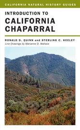Introduction to California Chaparral ebook by Ronald D. Quinn,Dr. Sterling Keeley