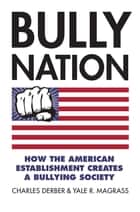 Disinherited majority ebook by charles derber 9781317261148 bully nation how the american establishment creates a bullying society ebook by charles derber fandeluxe Ebook collections