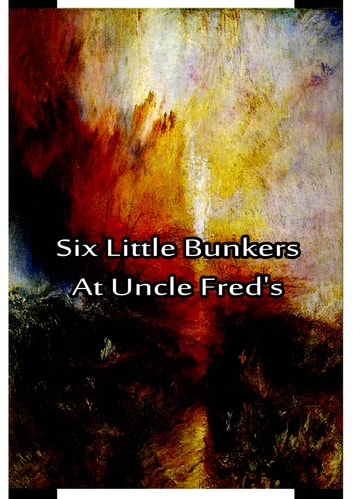 Six Little Bunkers At Uncle Fred's ebook by Laura Lee Hope