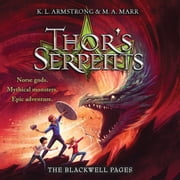 Thor's Serpents audiobook by K. L. Armstrong, Melissa Marr