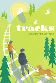 Tracks ebook by Diane Lee Wilson