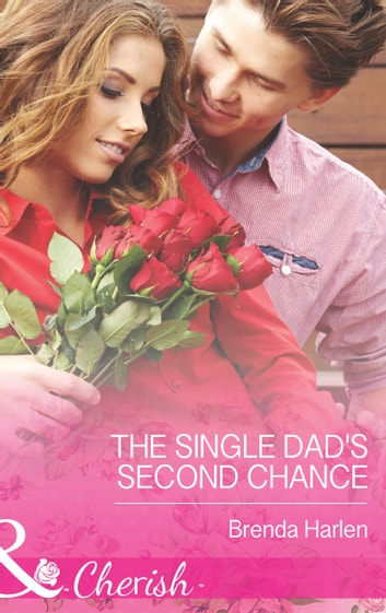 The Single Dad's Second Chance (Mills & Boon Cherish) (Those Engaging Garretts!, Book 4) ebook by Brenda Harlen