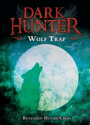 Wolf Trap ebook by Benjamin  Hulme-Cross