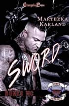 Sword ebook by Marteeka Karland