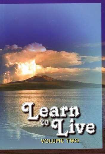 Learn to Live: Volume Two ebook by Swami Jagadatmananda
