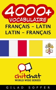 4000+ vocabulaire Français - Latin ebook by Kobo.Web.Store.Products.Fields.ContributorFieldViewModel