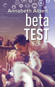 Beta Test ebook by Annabeth Albert