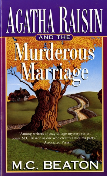 Agatha Raisin and the Murderous Marriage - An Agatha Raisin Mystery ebook by M. C. Beaton