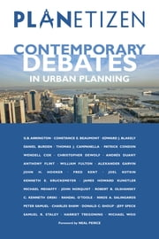 Planetizen's Contemporary Debates in Urban Planning ebook by Abhijeet Chavan,Abhijeet Chavan,Christian Peralta,Christopher Steins,Abhijeet Planetizen