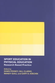 Sport Education in Physical Education ebook by Penney, Dawn