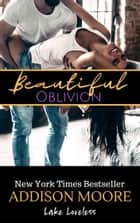 Beautiful Oblivion ebooks by Addison Moore
