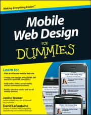 Mobile Web Design For Dummies ebook by Kobo.Web.Store.Products.Fields.ContributorFieldViewModel