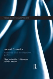 Law and Economics - Philosophical Issues and Fundamental Questions ebook by Aristides N. Hatzis,Nicholas Mercuro