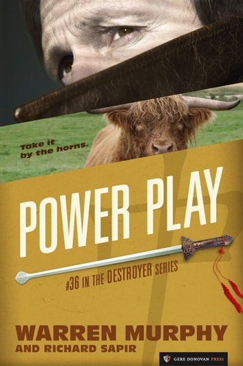 Power Play - The Destroyer #36 ebook by Warren Murphy,Richard Sapir