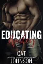 Educating Ansley ebook by Cat Johnson
