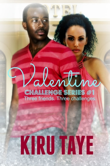 Valentine ebook by Kiru Taye